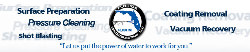 Florida water blasting - Let us put the power of water for you.
